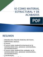 El Acero Como Material Estructural y de Acabados