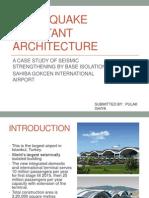 Earth Quake Resistant Architecture