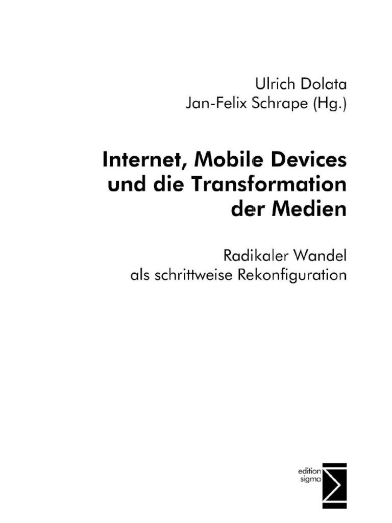 Internet, Mobile Devices Und Die Transformation Der Medien
