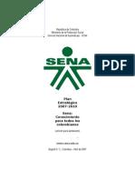 Plan Estrategico 2007 2010 (Presentado a CDN) 25 abr 07