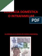 VIOLENCIA INTRAFAMILIAR PPT