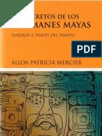 Los Secretos de Los Chamanes Mayas