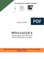 Sena Gallica. Archeologia e storia della città alla luce delle nuove scoperte. Premio Archeologia Urbana a Senigallia 2012