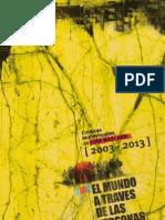"""""""El mundo a través de las personas, crónicas audiovisuales de Juan Mascardi (2003-2013)"""""""