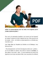 Utiliser un presse-agrumes pour les fruits et les légumes peut-il m'aider à perdre du poids