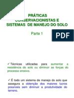 PRÁTICAS CONSERVACIONISTAS E SISTEMAS  DE MANEJO DO SOLO - Parte 1