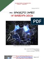 Post Apocalipsis Zombie-un Sangriento Inicio-temporada 1- Volumen 1- Juan Carlos Rodriguez-lionheart