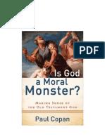 Is God a Moral Monster - P. Copan