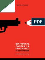 Día Mundial Contra la Impunidad (de quienes atacan a la Libertad de Expresión y de Prensa)