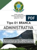 Analista Judiciario - Administrativa - Tipo 1 - Branca