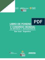 Libro de Ponencias - V Congreso Mundial Por Los Derechos de La Infancia y Adolescencia, Argentina 2012