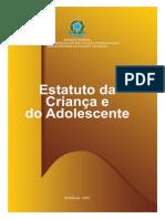 Estatuto da Criança e do Adolescente - Lei 8069