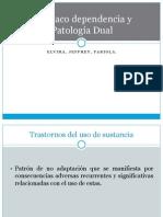 Farmacodependencia y Patologia Dual. Pppppp