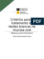 Critérios para o tratamento de lesões brancas na mucosa oral