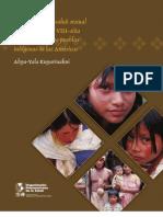 promoción de la salud sexual y prevención del vih-sida y de las its en los pueblos indígenas de las américas
