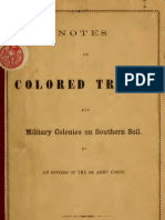 Stephen B. Brague--Notes on Colored Troops and Military Colonies on Southern Soil. by an Officer of the 9th Army (1863)