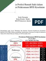 Dody Firmanda 2012 - Pemberdayaan Profesi RS dalam Rangka Persiapan BPJS Kesehatan Padang 24 November 2012