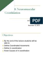 Lec 8 Neuromuscular Coordination