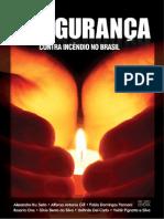 A Segurança Contra Incêndio no Brasil
