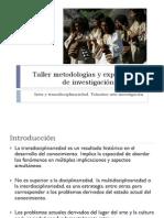 Taller metodologías y experiencias de investigación creación