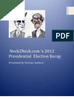 Neck2Neck.com 's 2012 Presidential  Election Recap