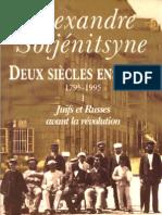 SOLJENITSYNE Deux siècles ensemble 1795 - 1995