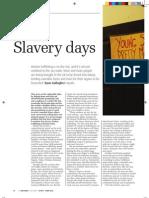 Slavery days; human trafficking in the UK