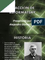 REACCIÓN DE REFORMATSKY