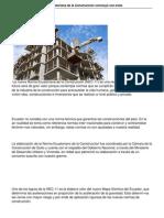 Elaboracion de La Norma Ecuatoriana de La Construccion Concluyo Con Exito