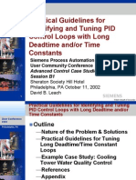 Practical Guidelines for  Identifying and Tuning PID  Control Loops with Long  Deadtime and/or Time  Constants