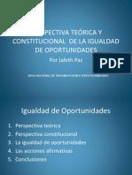 PERSPECTIVA TEÓRICA Y CONSTITUCIONAL  DE LA IGUALDAD DE OPORTUNIDADES