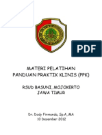 Dody Firmanda 2012 - Materi Pelatihan Panduan Praktik Klinis (PPK) RSUD Raden Achmad Basoeni Mojokerto Jawa Timur 10 Desember 2012