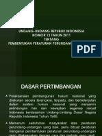 UU Nomor 12 Tahun 2011 Tentang Pembentukan Perundang-Undangan