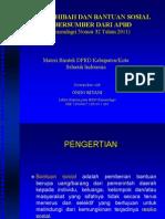 Permendagri Nomor 32 Tahun 2011 Tentang Pemberian Hibah Dan Bantuan Sosial Yang Bersumber Dari APBD Materi Bimtek DPRD Kabupaten/Kota Seluruh Indonesia Disampaikan oleh Ondo Riyani