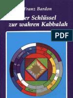 Franz Bardon - Der Schlüssel zur wahren Kaballah (InhaltsVZ)
