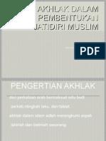 Akhlak Dalam Pembentukan Jatidiri Muslim