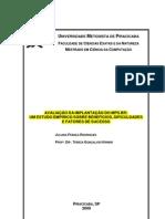 AVALIAÇÃO DO MPS.BR UM ESTUDO SOBRE BENEFÍCIOS,DIFICULDADES E FATORES DE SUCESSO.pdf