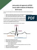 Piccolo Manuale Pratico Di Approccio All'ECG Per La Sopravvivenza Dello Studente Di Medicina Del III Anno