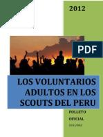 Los Voluntarios Adultos en La Asociacion de Scouts Del Peru