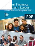Your Federal Student Loans, learn the basics and manage your debt.