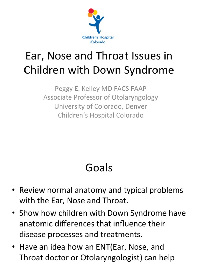 Peggy E Kelly Ear Nose And Throat Issues In Children With Down