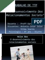 O Desenvolvimento Dos Relacionamentos Sociais