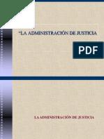 """LA ADMINISTRACIÃ""""N DE JUSTICIA"""