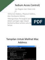 MAC (Medium Acces Control)