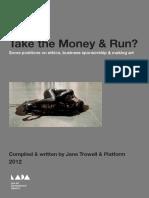 Take the Money & Run? - Some positions on ethics, business sponsorship & making art