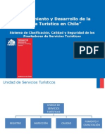 Ordenamiento y Desarrollo de la Oferta Turística en Chile. Sistema de Clasificación, Calidad y Seguridad de los Prestadores de Servicios Turísticos
