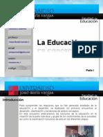 La Educacion I
