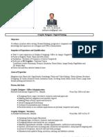 Experienced Graphic Desiner & Digital Flex Printing Machine Operator