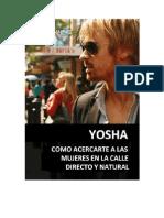 Yosha - Como Acercarte a Las Mujeres en La Calle Directo y Natural