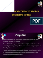 Sistem Pencatatan & Pelaporan Puskesmas (Sp2tp)